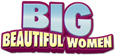 Big Beautiful Women - 1-877-598-6338