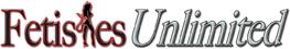 Fetishes Unlimited - 1-877-78-SPANK (77265)