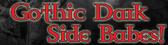 Gothic Dark Side Babes - 1-877-649-WILD (9453)